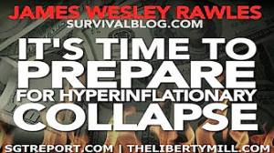 James Wesley Rawles: It's Time To Prepare For Hyperinflationary Collapse