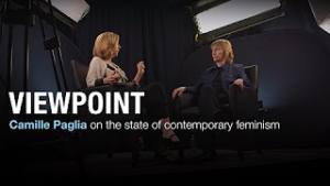 Christina Hoff Sommers and Camille Paglia on the state of contemporary feminism