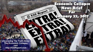 X22Report: Current Economic Collapse News Brief